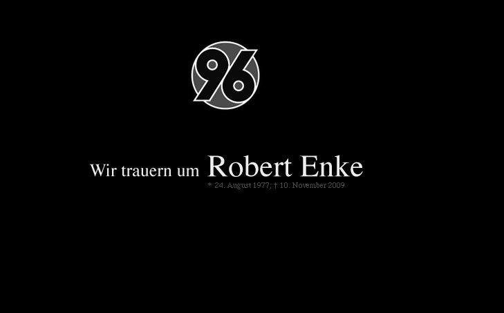 Wir trauern um Robert Enke